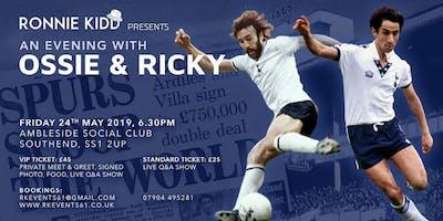 An Evening with World Cup Winners & Spurs Legends Osvaldo Ardiles & Ricky Villa