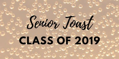 Toast to the Class of 2019