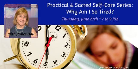 Self-Care Series: Why Am I So Tired? tickets