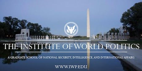 Open House for Prospective Students at The Institute of World Politics tickets
