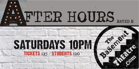 AFTER HOURS - IMPROV COMEDY (Saturdays 10pm) (AUG-OCT) tickets