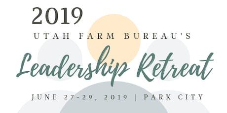2019 Utah Farm Bureau Leadership Retreat tickets