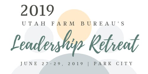 2019 Utah Farm Bureau Leadership Retreat