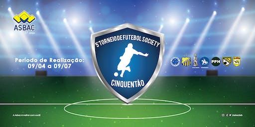 3b2c3142d36d1 5º Torneio de Futebol Society Cinquentão da Asbac - Por Equipe Inscrição