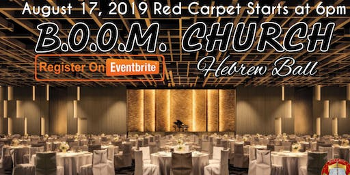 B.O.O.M. CHURCH 2019 HEBREW HERITAGE BALL