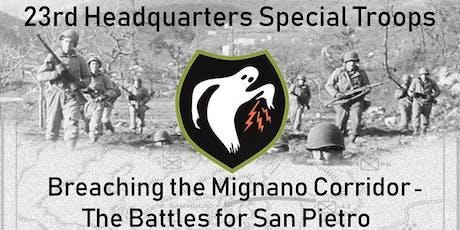 Breaching the Mignano Corridor - Battle for San Pietro - 23rd HQST Event tickets