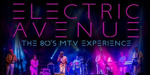 Electric Avenue: An 80's MTV Experience