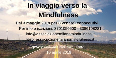 In viaggio verso la Mindfulness - Programma per la riduzione dello stress biglietti