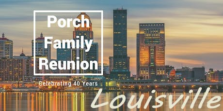 "Porch Family Reunion ""Celebrating 40 Years"" tickets"