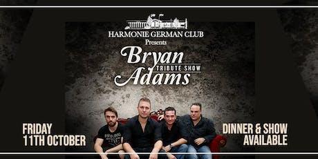 Bryan Adams Tribute Show  tickets