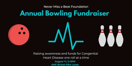 Never Miss a Beat Foundation 3rd Annual Bowling Fundraiser tickets
