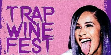 2019 Trap Wine Fest HTX tickets