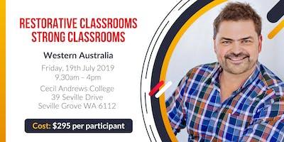 Restorative Classrooms, Strong Classrooms - Perth