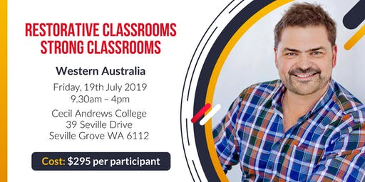Restorative Classrooms, Strong Classrooms - Perth