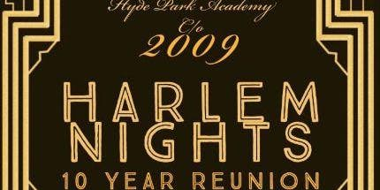 Hyde Park Academy Class of 2009 Harlem Nights 10 Year Reunion
