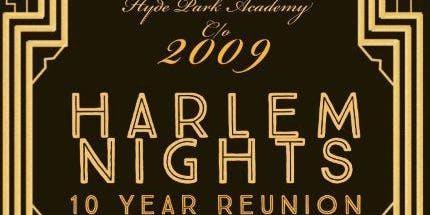 Hyde Park Academy Class of 2009 Harlem Nights 10 Year Reunion