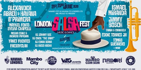 FIRST LONDON SALSA FEST - 200 FULL PASSES tickets