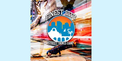 Finest City Street Dance Camp 2019 (2nd Annual)
