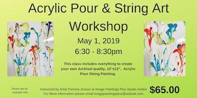 Acrylic Pour & String Art Workshop