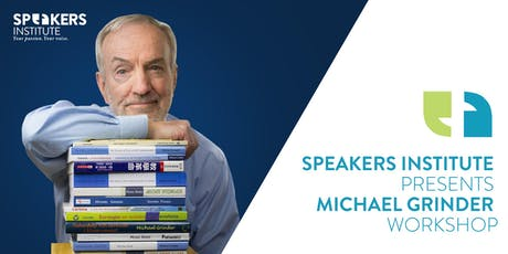 Speakers Institute Presents Michael Grinder 'PERCEPTION' Workshop  tickets