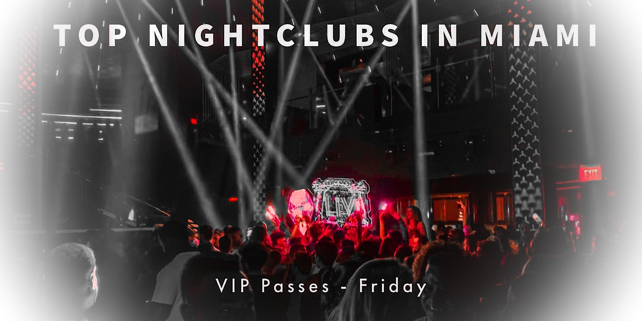 Miami Beach Nightclub VIP Party Ticket