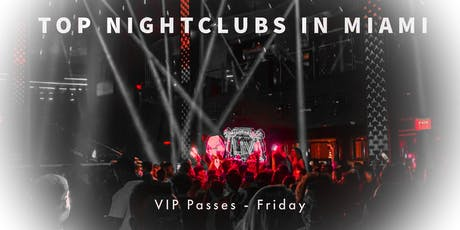 Miami Beach Nightclub VIP Party Ticket tickets