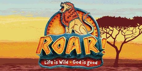 """""""Roar"""" VBS tickets"""