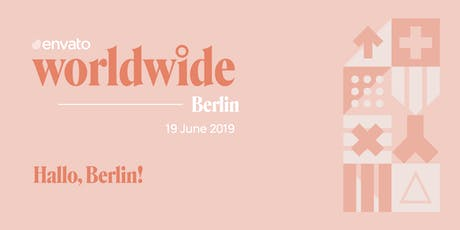 Envato Worldwide - Berlin Tickets