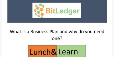 Lunch N Learn Importance of a Business Plan