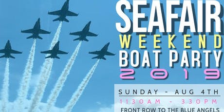 Seafair Finale 2019 Boat Party tickets