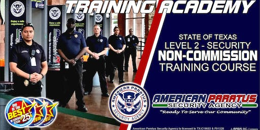 Killeen, TX / Level 2 - Security Non-Commission Course, July 2019