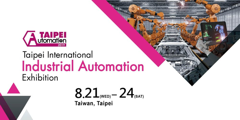 Automation Taipei 2019 Registration, Wed 21/08/2019 at 9:00 am
