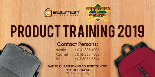 BAGMAN PRODUCT TRAINING 2019