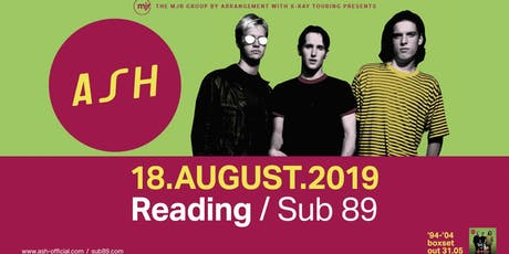 Ash (Sub89, Reading) tickets