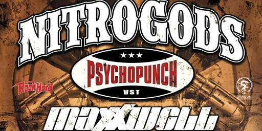 NITROGODS + PSYCHOPUNCH + MAXXWELL @ South of Heaven  Bilzen