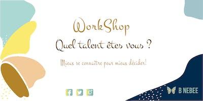 Workshop : Quel talent êtes vous ? III