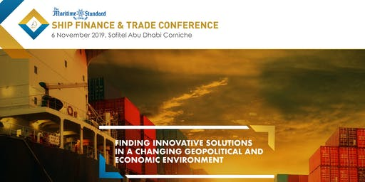 The Maritime Standard Ship Finance & Trade Conference 2019