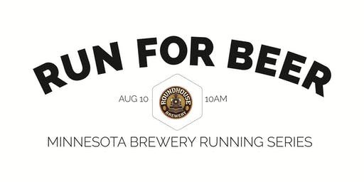 Beer Run - Roundhouse Brewery - Part of the 2019 MN Brewery Running Series
