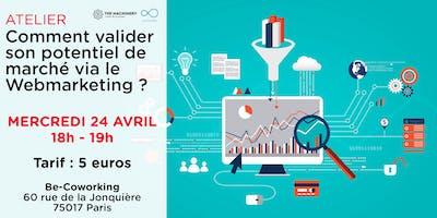 Atelier : Comment valider son potentiel de marché