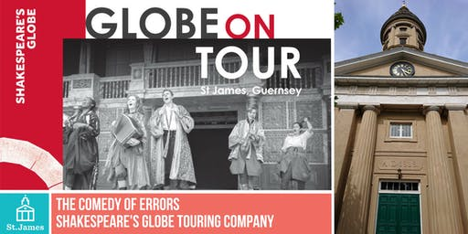 Shakespeare's Globe Touring Company:  The Comedy of Errors