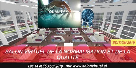 SALON VIRTUEL DE LA NORMALISATION ET DE LA QUALITE tickets