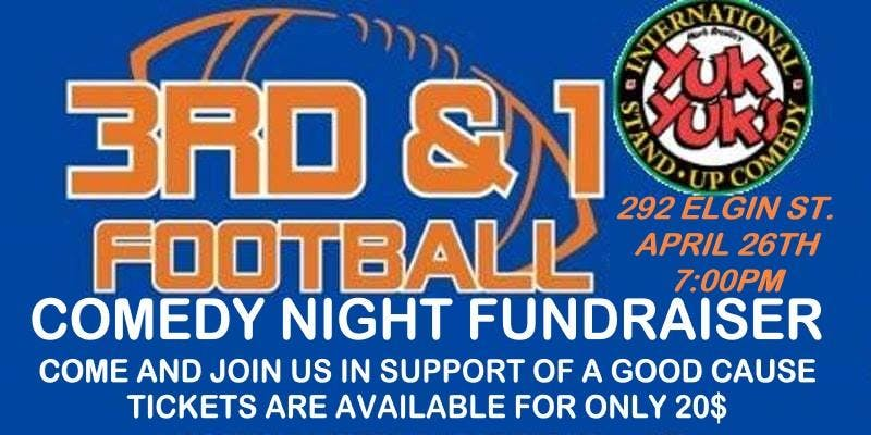 2nd Annual 3rd and 1 Football Comedy Night Fundraiser
