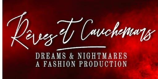 Rêves et Cauchemar Dream & Nightmare A Fashion Production
