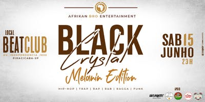 Black Crystal - Melanin Edition