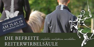 """Workshop """"Die befreite Reiterwirbelsäule"""" mit Stephan Fischer"""