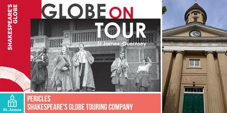 Shakespeare's Globe Touring Company:  Pericles tickets