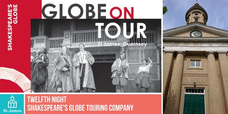 Shakespeare's Globe Touring Company:  Twelfth Night tickets