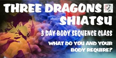 Three Dragons 3 Day Body Sequence Class
