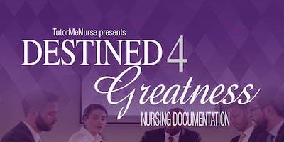 Destined 4 Greatness: NURSING DOCUMENTATION