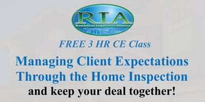 3 HR CE 'Managing Client Expectations Through the Home Inspection'